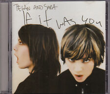 Tegan & Sara - If It Was You - CD (SANCD132 2002 Sanctuary U.K.)