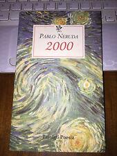 2000 PABLO NERUDA    Passigli poesia  brossurato con alette 1999
