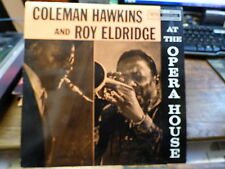 coleman Hawkins and  Roy Eldridge at the opera House - verve 2304 432