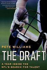 The Draft: A Year Inside the NFL's Search for Talent, Williams, Pete, Good Book