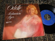"ODETTE Ayer/Seduccion 7"" 1975 Belter SPAIN SPANISH edition"