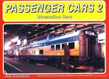 PASSENGER CARS: Streamline Cars (smooth side and fluted cars) 1930s-1980s