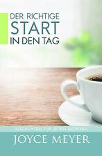 Joyce Meyer-Der richtige Start in den Tag (*NEU*)