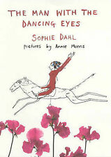 Sophie Dahl - The Man with the Dancing Eyes - UK First First Edition HBK