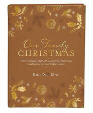 Our Family Christmas: A Keepsake Journal of Time-Honored...  (NoDust)