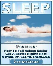Healthy Sleeping Habits, Sleeping Disorders, Sleep Smarter, Feel Better,...