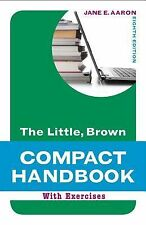 Little, Brown Compact Handbook with Exercises, The (8th Edition)