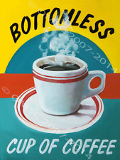 Bottomless Coffee Cafe Restaurant Diner Food Retro Dinner Meal Metal Sign