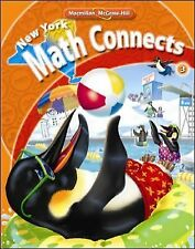 NY Math Connects, Grade 3, Student Edition by McGraw-Hill Staff (2007,...