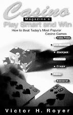 Casino (TM) Magazine's Play Smart and Win: How to Beat Most Popl Casino Games, R