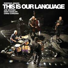 CD RODRIGO AMADO This Is Our Language McPHEE