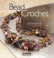 Bead Crochet Beadwork How To Book by Bethany Barry Softcover 2004 VTNS