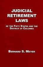 Judicial Retirement Laws of the 50 States and the District of Columbia
