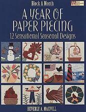 A Year of Paper Piecing: 12 Sensational Seasonal Designs (Block a Month)