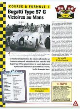 Bugatti Type 57 G  France 1936-1939  Course & Formule 1 Car Auto FICHE FRANCE
