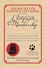 MAD OLD CAT LADY GREETING CARD: CERTIFIED - NEW IN CELLO
