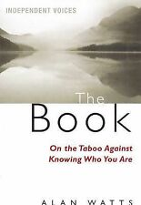 The Book: On the Taboo Against Knowing Who You Are by Alan Watts (Paperback,...