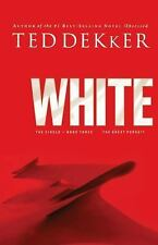 White (The Circle Trilogy, Book 3) (The Lost History Chronicles), Dekker, Ted, G