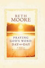 Praying God's Word Day by Day by Beth Moore NEW