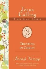 Trusting in Christ (Jesus Calling Bible Studies), Young, Sarah, Good Condition,