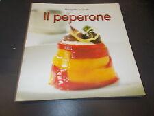 MONOGRAFIE DEL GUSTO:IL PEPERONE.FOOD EDITORE.APRILE 2006 OTTIMALE!!