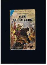 """ALBERT BONNEAU AVENTURES DU FAR-WEST """" SAM LE BOXEUR """" 1956"""