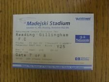 07/04/2000 Ticket: Reading v Gillingham  (slight fold to corner). Thanks for vie