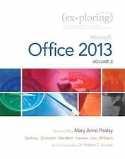 Exploring Microsoft Office 2013, Volume 2 (Exploring for Office 2013), New