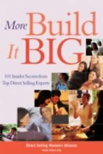 More Build It Big: 101 Insider Secrets from Top Direct Selling Experts-ExLibrary