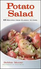 Potato Salad: 65 Recipes from Classic to Cool by Moose, Debbie