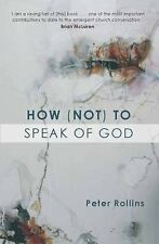 How (Not) to Speak of God, Rollins, Peter, Acceptable Book