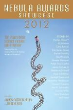 Nebula Awards Showcase 2012 : The Year's Best Science Fiction and Fantasy by Joh