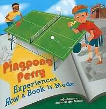 Pingpong Perry Experiences How a Book Is Made (In the Library)-ExLibrary
