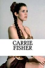 Carrie Fisher: A Biography by Lisa Jameson (Paperback / softback, 2016)