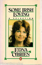 Some Irish Loving by Edna O'Brien (Penguin paperback 1981)