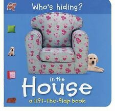 Who's Hiding? Bks.: In the House by Christiane Gunzi (2010, Board Book)