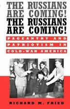 The Russians Are Coming! The Russians Are Coming!: Pageantry and Patriotism in