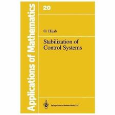 Stabilization of Control Systems 20 by O. Hijab (2013, Paperback)