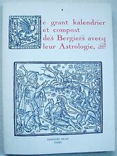 Le grant kalendrier et compost des Bergiers avcq leur Astrologie, etc éd Siloé
