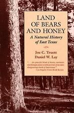 Land of Bears and Honey: A Natural History of East Texas (Texas Pan American Se