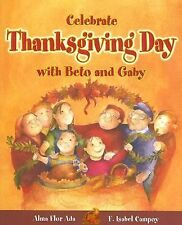 Celebrate Thanksgiving Day with Beto and Gaby (Stories to Celebrate)-ExLibrary