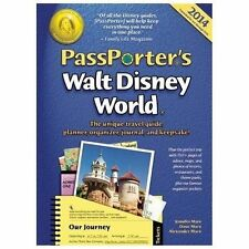 PassPorter's Walt Disney World 2014: The Unique Travel Guide, Planner, Organizer