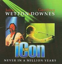 Never In A Million Years, Icon Live - John Wetton; Geoffrey Downes