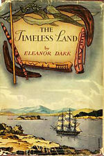 "1941 Hardcover ""Timeless Land"" First Five Years Australian Penal Settlers 1788AD"