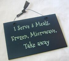 NEW KITCHEN QUOTE PLAQUE SIGN 'I SERVE 3 MEALS FROZEN MICROWAVE TAKE AWAY' BLUE