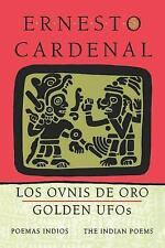 Golden Ufo's: The Indian Poems/Los Ovnis De Oro : Poemas Indios-ExLibrary