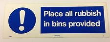 PLACE ALL RUBBISH IN BINS PROVIDED CATERING SIGN 300x100mm SELF ADHESIVE VINYL