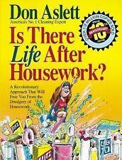 Is There Life After Housework, Don Aslett, Good Book