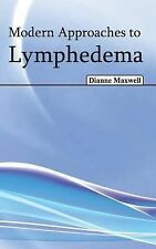 Modern Approaches to Lymphedema (2015, Hardcover)