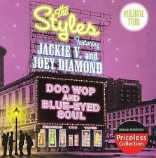 The Styles: Doo Wop And Blue-Eyed Soul, Vol. 2 + Jackie V. & Joey Diamond~LN